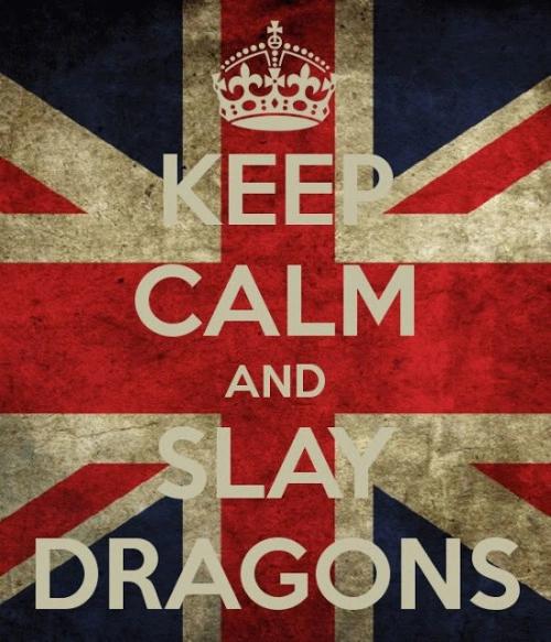keep calm and slay dragons