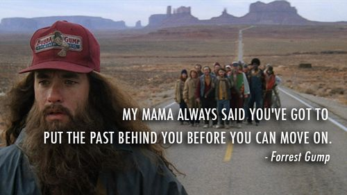 forrest gump leaving the past behind you