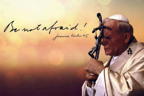 john paul ii be not afraid