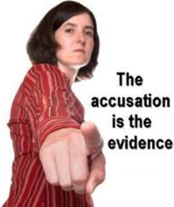 accusation is evidence
